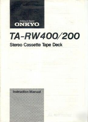 Onkyo owners manual ta-RW400 TARW200 cassette deck